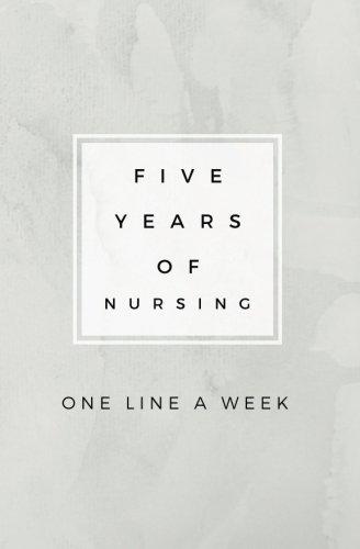 five-years-of-nursing-one-line-a-week-five-year-nursing-memory-book-nurse-gifts-for-men-or-women-nurse-appreciation-gifts-new-nurse-gifts-nurse-graduation-gifts-nurse-week-gifts