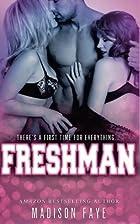 Freshman by Madison Faye