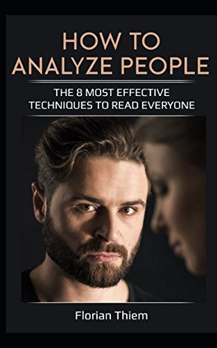 how-to-analyze-people-the-8-most-effective-techniques-to-read-everyone