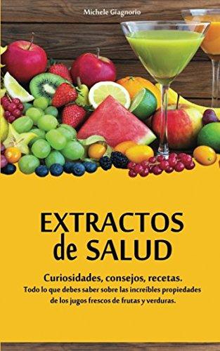 extractos-de-salud-curiosidades-consejos-recetas-spanish-edition