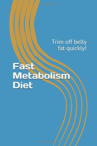 fast-metabolism-diet-trim-off-belly-fat-quickly-weight-loss