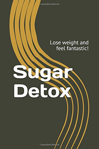 sugar-detox-lose-weight-and-feel-fantastic-weight-loss