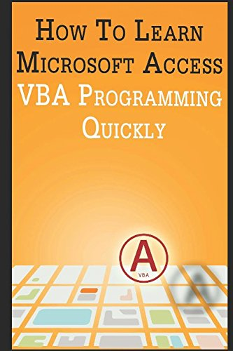 how-to-learn-microsoft-access-vba-programming-quickly