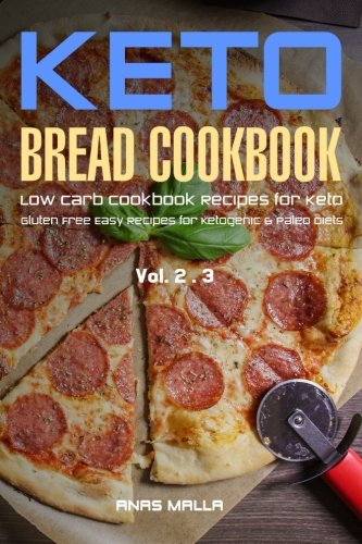 ketogenic-bread-50-low-carb-cookbook-recipes-for-keto-gluten-free-easy-recipes-for-ketogenic-paleo-diets-bread-muffin-waffle-breadsticks-delicious-easy-for-beginners-volume-5