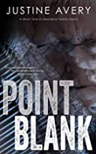 Point Blank by Justine Avery