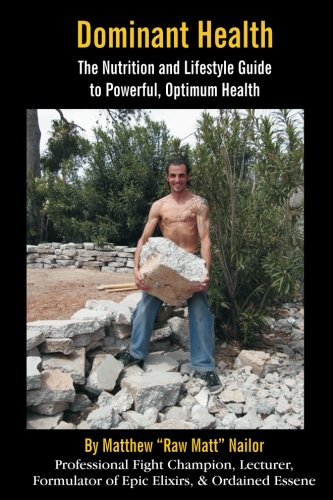 dominant-health-the-nutrition-and-lifestyle-guide-to-powerful-optimum-health