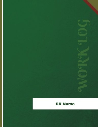 er-nurse-work-log-work-journal-work-diary-log-136-pages-85-x-11-inches-orange-logs-work-log
