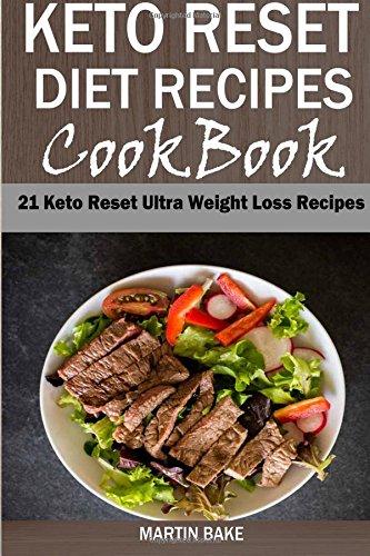 keto-reset-diet-recipes-cookbook-21-keto-reset-ultra-weight-loss-recipes