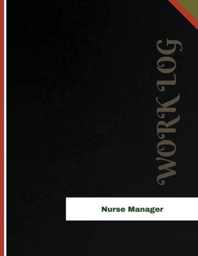 nurse-manager-work-log-work-journal-work-diary-log-136-pages-85-x-11-inches-orange-logs-work-log