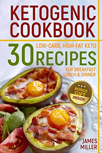 ketogenic-cookbook-30-low-carb-high-fat-keto-recipes-for-breakfast-lunch-dinner