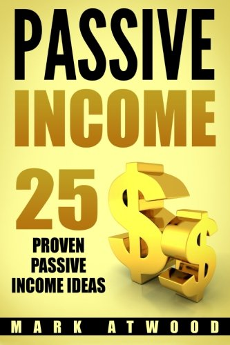 passive-income-25-proven-business-models-to-make-money-online-from-home-passive-income-ideas