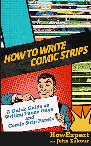 how-to-write-comic-strips-a-quick-guide-on-writing-funny-gags-and-comic-strip-panels