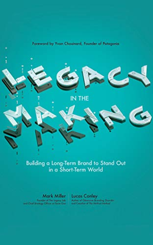 legacy-in-the-making-building-a-long-term-brand-to-stand-out-in-a-short-term-world