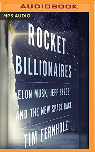 rocket-billionaires-elon-musk-jeff-bezos-and-the-new-space-race