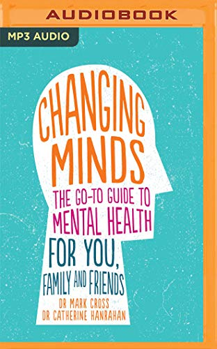 changing-minds-the-go-to-guide-to-mental-health-for-family-and-friends