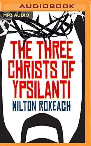 the-three-christs-of-ypsilanti-a-psychological-study