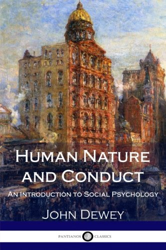 human-nature-and-conduct-an-introduction-to-social-psychology