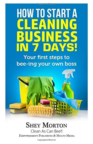 how-to-start-a-cleaning-business-in-7-days-your-first-steps-to-beeing-your-own-boss