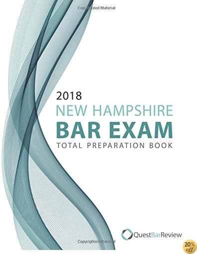 2018 New Hampshire Bar Exam Total Preparation Book