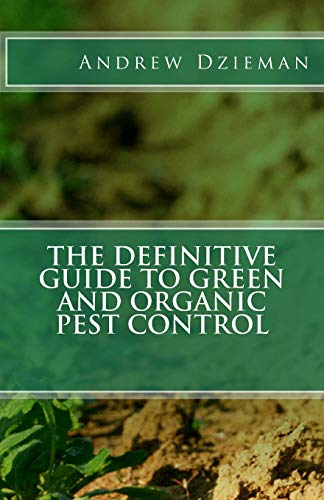 the-definitive-guide-to-green-and-organic-pest-control