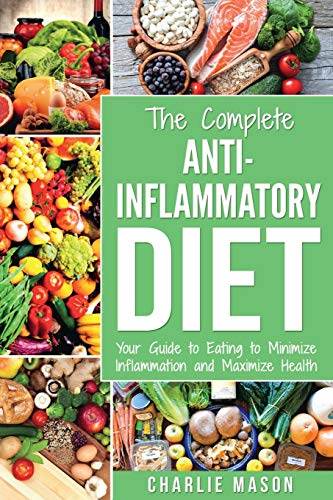 anti-inflammatory-diet-the-complete-7-day-anti-inflammatory-diet-recipes-cookbook-easy-reduce-inflammation-plan-heal-restore-your-health-immune-inflammation-pain-heal-immune-system