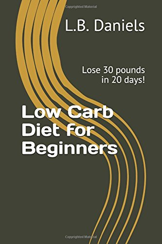 low-carb-diet-for-beginners-lose-30-pounds-in-20-days-ketogenic-diet
