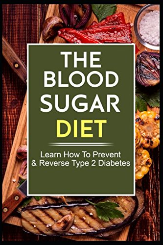 the-blood-sugar-diet-diet-learn-how-to-prevent-reverse-type-2-diabetes