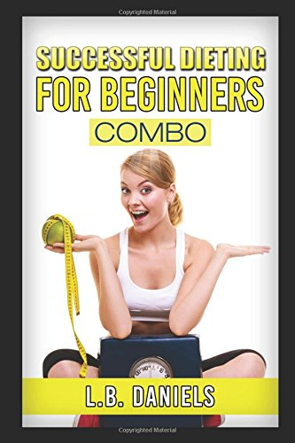 successful-dieting-for-beginners-combo-learn-to-diet-successfully-with-this-ketogenic-diet-cookbook-with-100-recipe-variations-that-include-a-ketogenic-diet