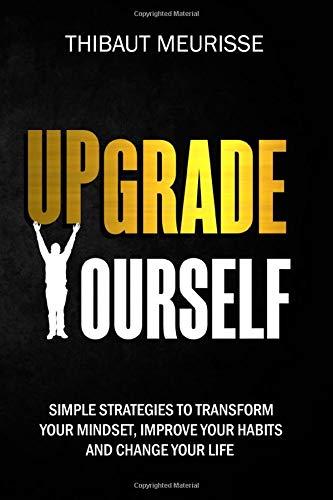 upgrade-yourself-simple-strategies-to-transform-y