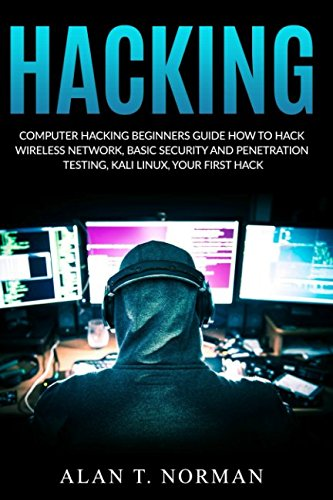 computer-hacking-beginners-guide-how-to-hack-wireless-network-basic-security-and-penetration-testing-kali-linux-your-first-hack