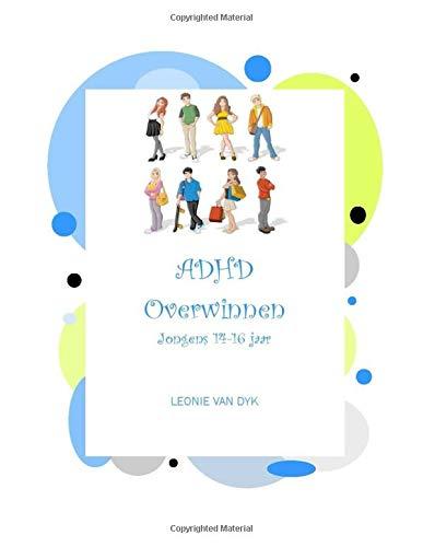adhd-overwinnen-jongens-14-tot-16-jaar-dutch-edition