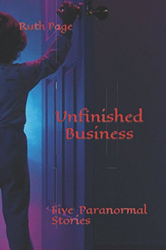 unfinished-business-five-paranormal-stories