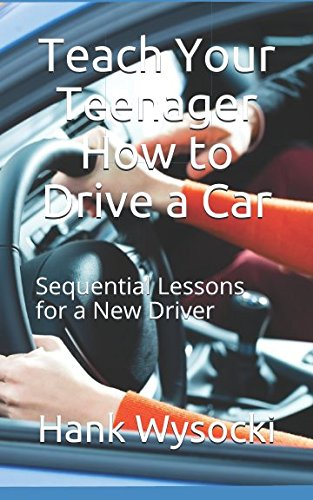 teach-your-teenager-how-to-drive-a-car-sequential-lessons-for-a-new-driver-learn-to-drive