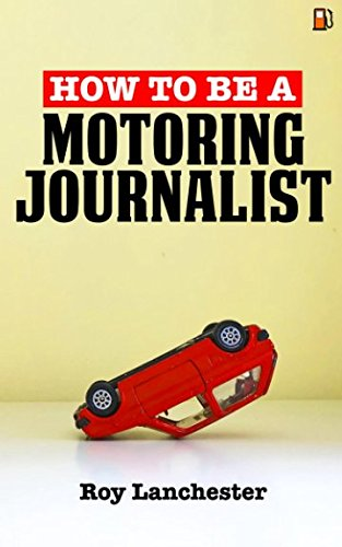how-to-be-a-motoring-journalist