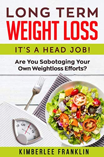long-term-weightloss-its-a-head-job-are-you-sabotaging-your-own-weightloss-efforts