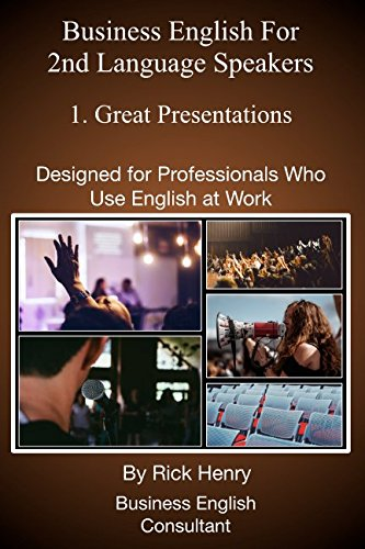 business-english-for-2nd-language-speakers-book-3-great-presentations