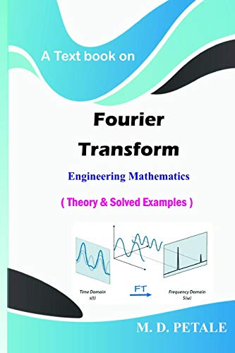 fourier-transform-theory-solved-examples-engineering-mathematics