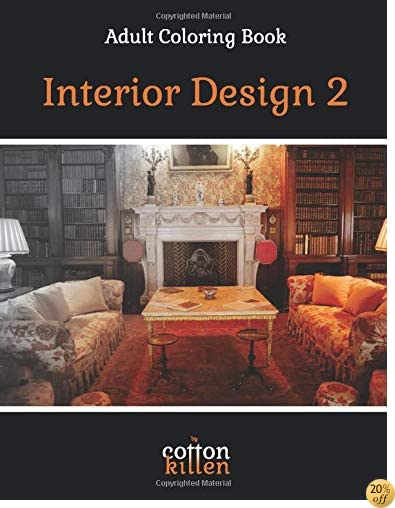 Interior Design 2 - Adult Coloring Book: 49 of the most beautiful grayscale rooms for a relaxed and joyful coloring time