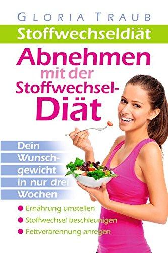 stoffwechselditabnehmen-mit-der-stoffwechseldit-german-edition