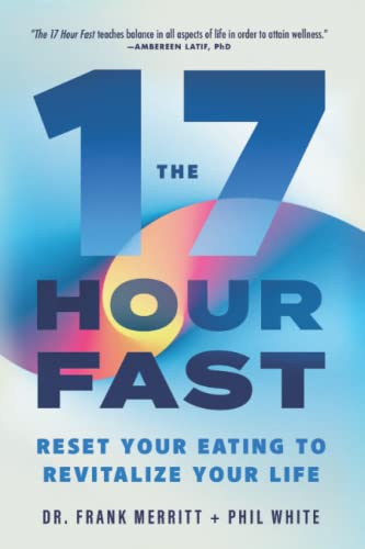 the-17-hour-fast-reset-your-eating-to-revitalize-your-life
