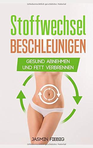 stoffwechsel-beschleunigen-gesund-abnehmen-und-fett-verbrennen-german-edition