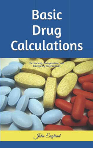 basic-drug-calculations-for-nursing-perioperative-and-emergency-professionals