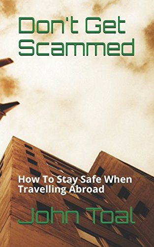 dont-get-scammed-how-to-stay-safe-when-travelling-abroad