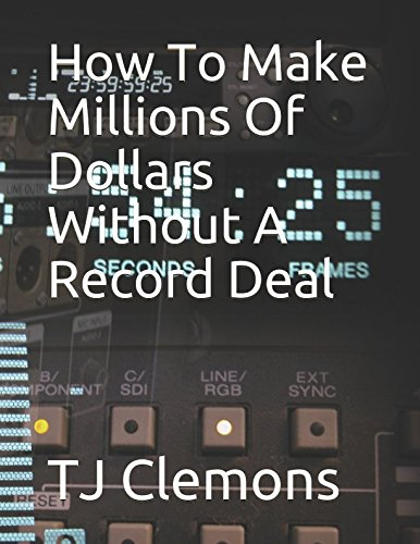 how-to-make-millions-of-dollars-without-a-record-deal