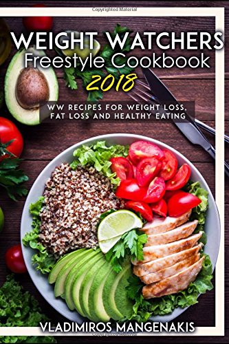 weight-watchers-freestyle-cookbook-2018-ww-recipes-for-weight-loss-fat-loss-and-healthy-eating