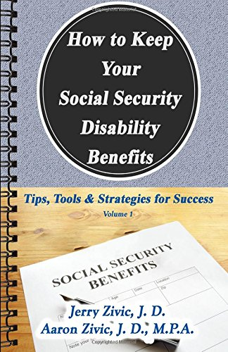 how-to-keep-your-social-security-disability-benefits-tips-tools-strategies-for-success-volume-1