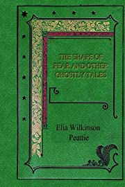 The Shape of Fear and other Ghostly Tales by…