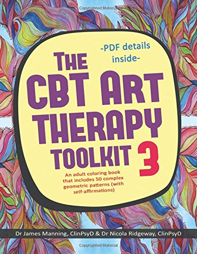 the-cbt-art-therapy-toolkit-3-self-affirmations-an-adult-coloring-in-book-that-includes-50-complex-geometric-patterns-designed-to-reinforce-self-affirmations