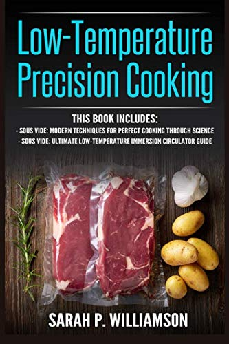 low-temperature-precision-cooking-modern-techniques-for-perfect-cooking-through-science-ultimate-low-temperature-immersion-circulator-guide