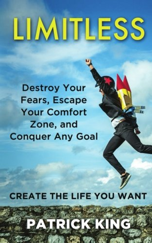 limitless-destroy-your-fears-escape-your-comfort-zone-and-conquer-any-goal